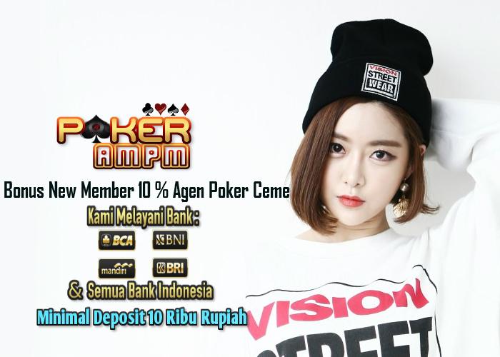 Bonus New Member Terbesar Agen Poker Ceme Online
