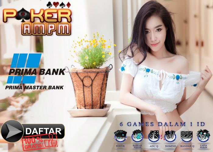Daftar Poker Bank Prima Master - PokerAMPM