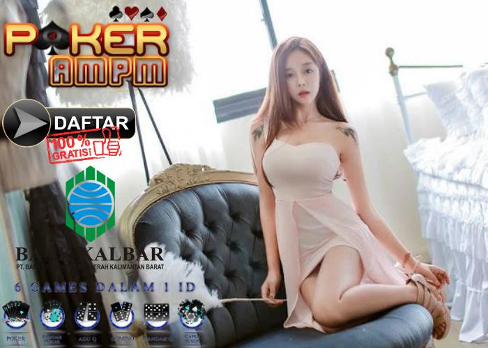 Situs Poker Bank Kalbar - PokerAMPM